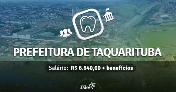 Prefeitura de Taquarituba (SP) abre concurso com vagas p/ Dentistas