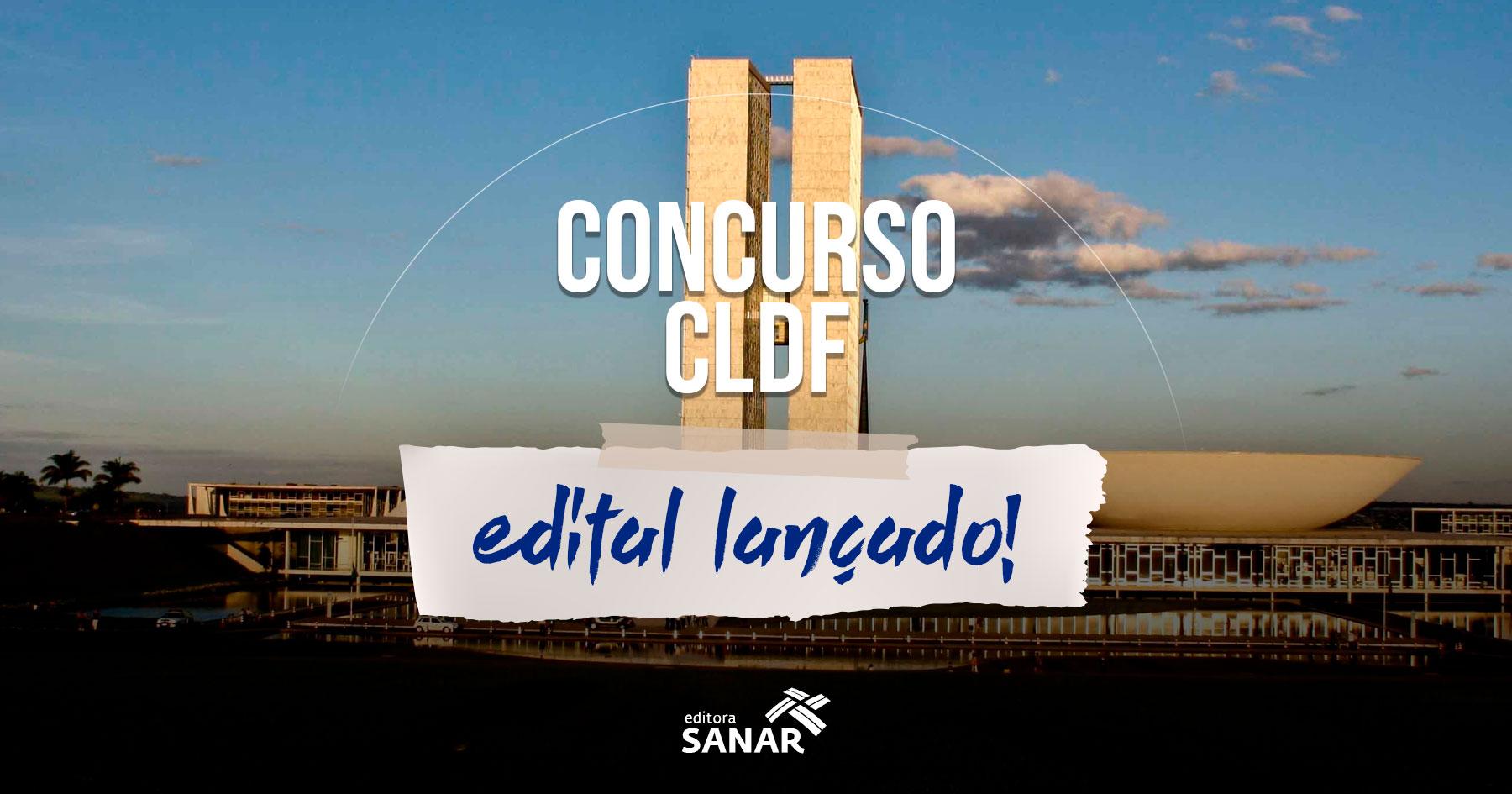 Concurso CLDF: confira os detalhes de cada edital