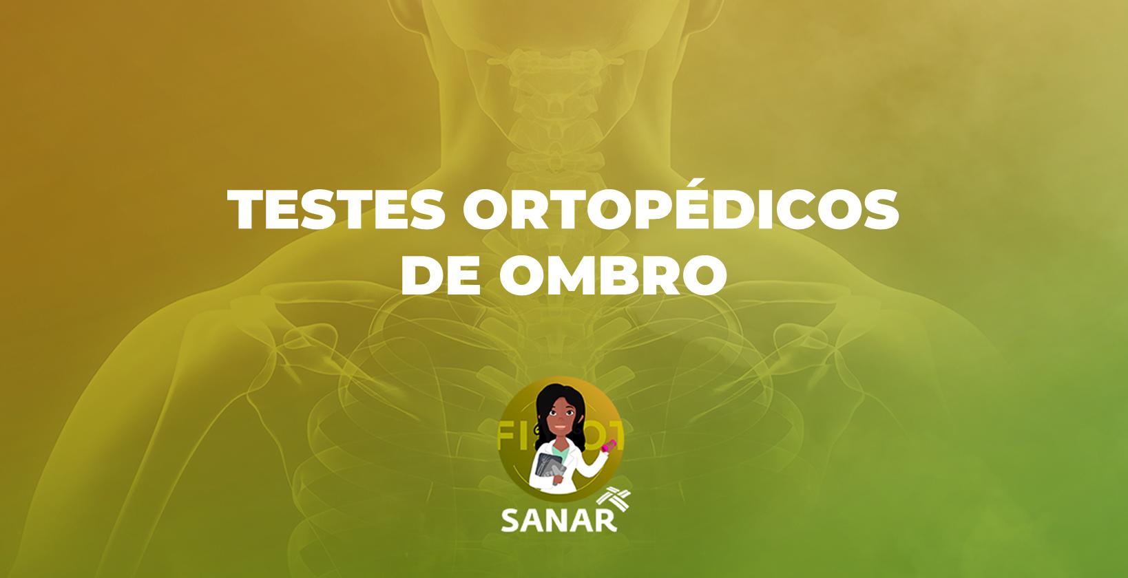 Testes Ortopédicos do Ombro