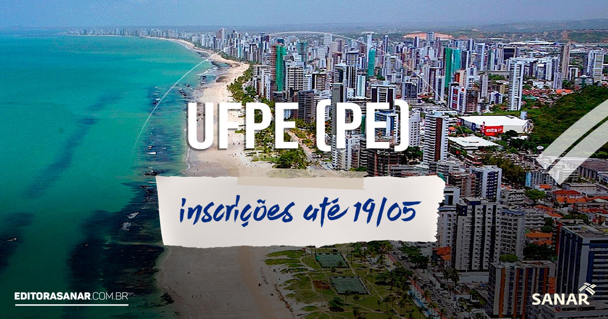 Concurso UFPE: confira o EDITAL! Salário inicial de R$ 4.2 mil na área da saúde