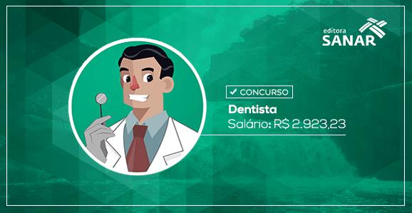 Concurso para Dentistas com remuneração de R$ 2.923,23 na Bahia