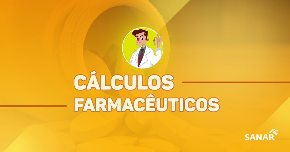 Cálculos farmacêuticos: tudo que você precisa saber