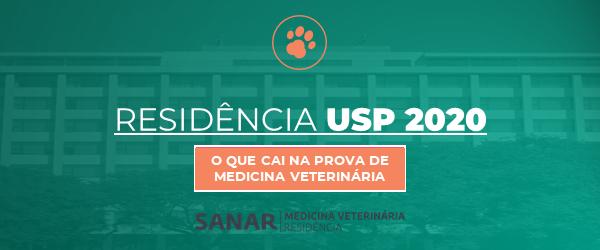 Residência USP 2020: O que cai na prova de Medicina Veterinária