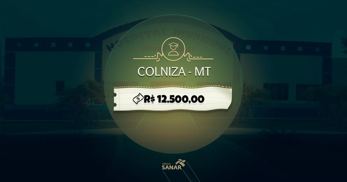 Colniza (MT): concurso com remuneração entre R$ 3.500 e R$ 12.500 para oito áreas da Saúde