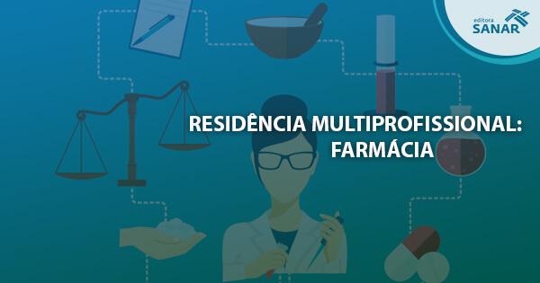 Como é a Residência Multiprofissional em Farmácia?