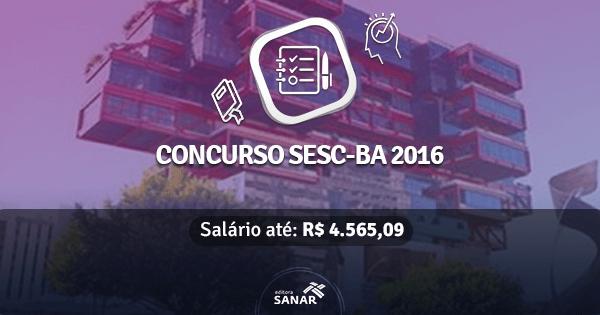 SESC-BA abre concurso com vagas para Nutricionistas, Enfermeiros e Dentistas