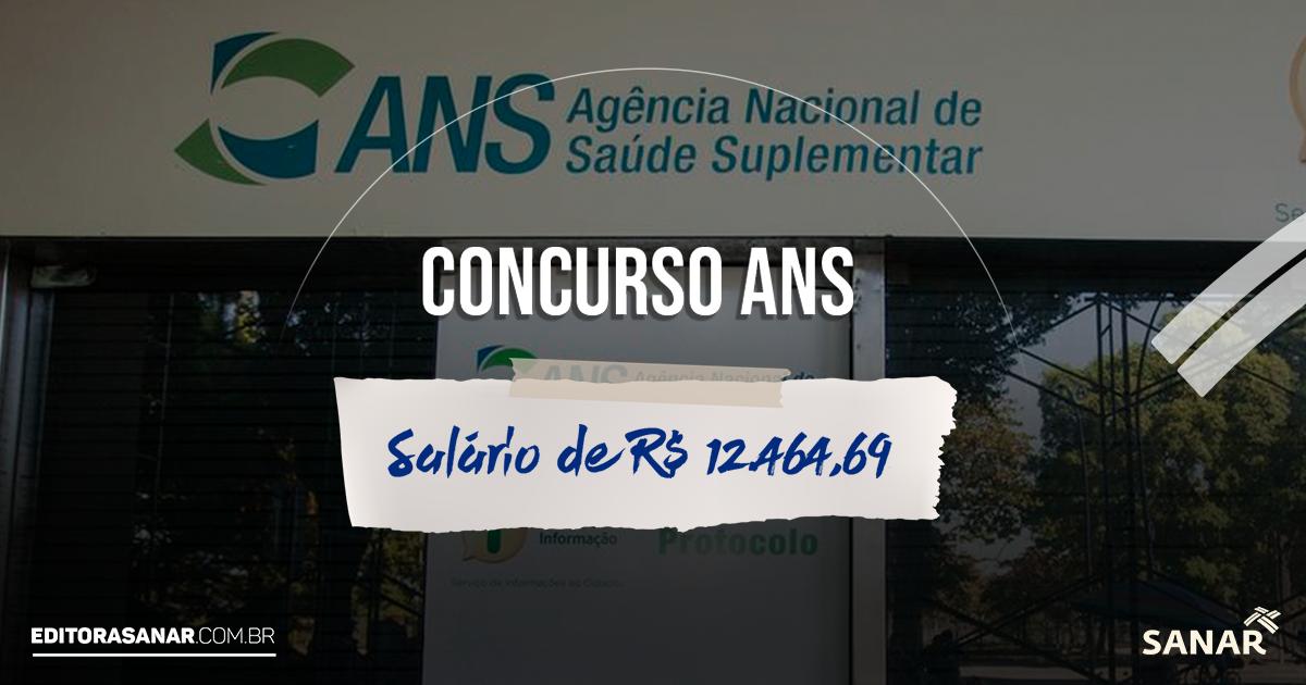 Concurso Agência Nacional de Saúde Suplementar (ANS)