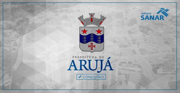 Prefeitura de Arujá - SP abre concurso para Dentistas, Fisioterapeutas e Nutricionistas