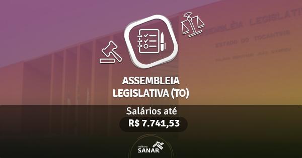 Assembleia Legislativa (TO) abre concurso com vagas para Enfermeiros, Médicos, Psicólogos e Dentistas