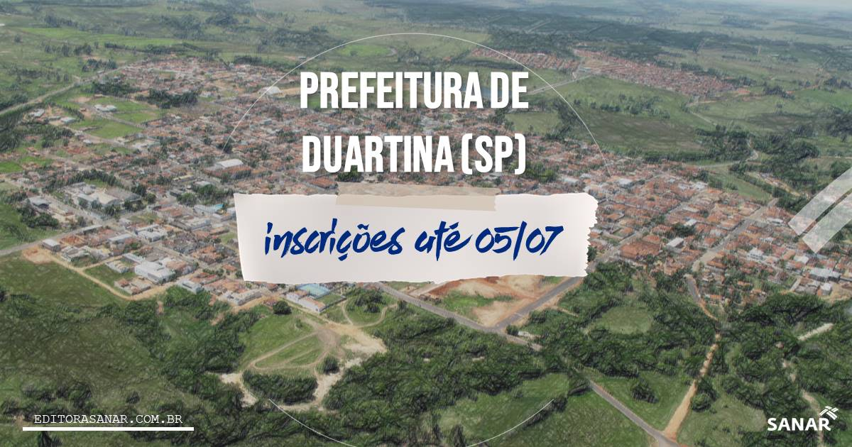 Concurso de Duartina - SP: salários de até R$ 10 mil na Saúde!