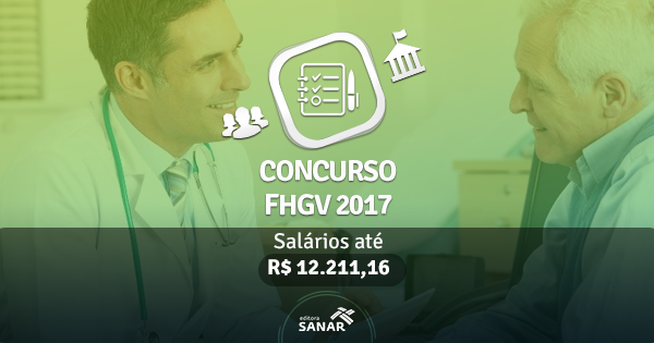 Concurso FHGV (RS) 2017: edital publicado com vagas para Enfermeiros, Farmacêuticos e Médicos