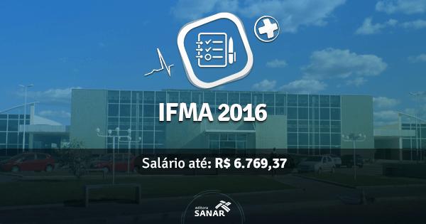 IFMA - Maranhão abre concurso com vagas para Enfermeiros, Psicólogos e Médicos