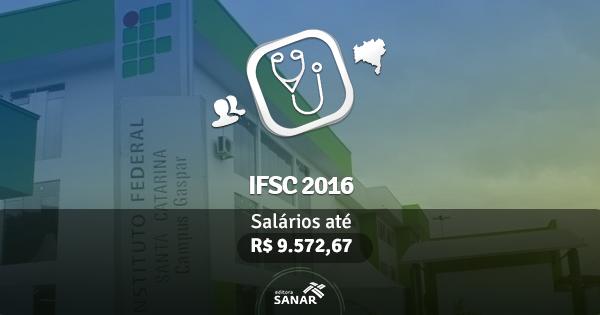 IFSC abre concurso para Médicos Clínicos e Médicos do Trabalho