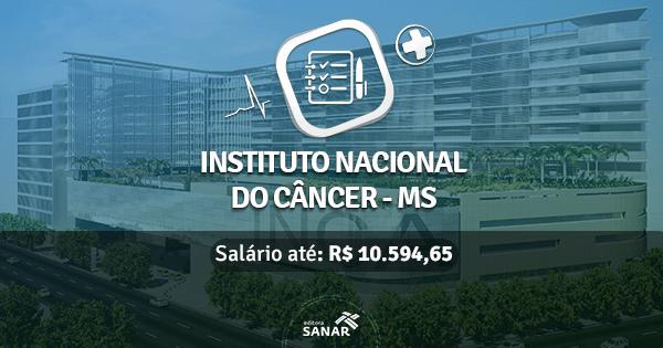 Instituto Nacional do Câncer abre concurso com vagas na Saúde