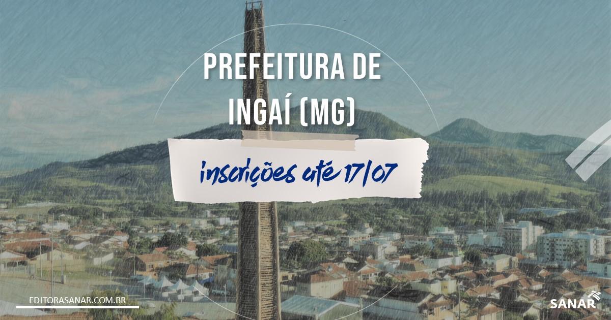 Concurso de Ingaí - MG: salários de até R$6,4 mil na Saúde!