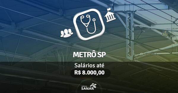 Concurso Metrô/SP: edital lançado com vagas para Medicina