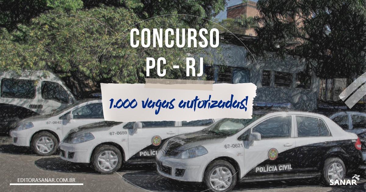 Concurso PC-RJ: edital AUTORIZADO com mil vagas já tem comissão formada!