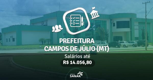 Prefeitura de Campos de Júlio (MT): edital publicado com vagas para Veterinários, Médicos, Nutricionistas e mais