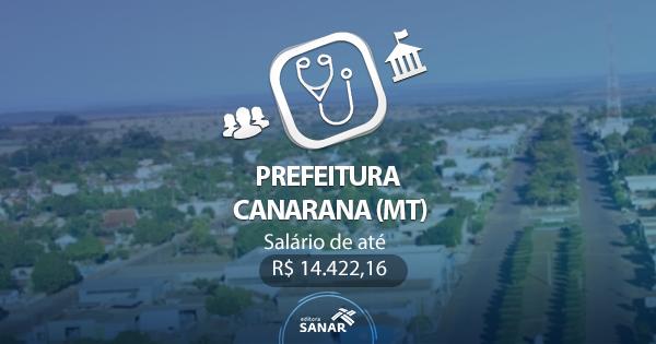 Concurso da Prefeitura de Canarana (MT): vagas para Psicólogos, Veterinários, Enfermeiros e mais