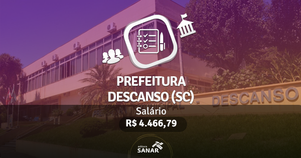 Concurso Prefeitura de Descanso (SC): edital publicado com vagas para Fisioterapeutas e Psicólogos