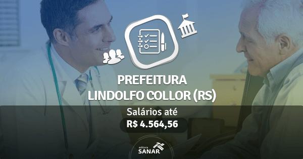 Prefeitura de Lindolfo Collor (RS) publica edital com vagas para Enfermeiros, Psicólogos e Fisioterapeutas