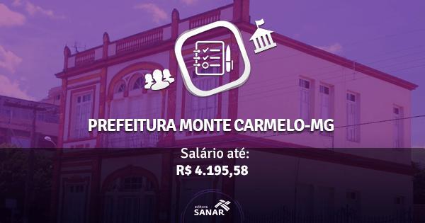 Prefeitura de Monte Carmelo-MG abre vagas para Enfermeiros, Dentistas e muito mais