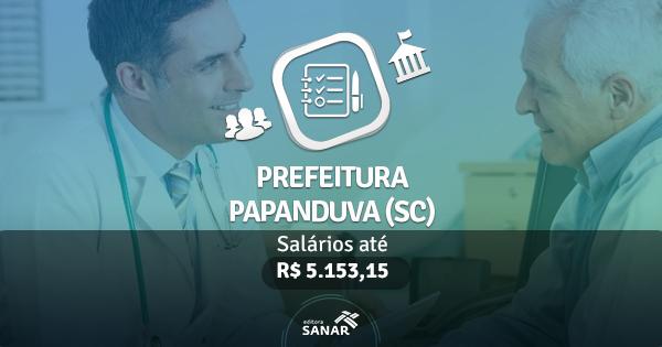 Prefeitura de Papanduva (SC): edital publicado com vagas para Enfermeiros e Psicólogos