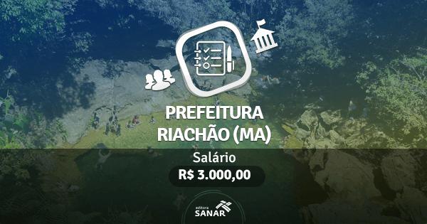 Prefeitura de Riachão (MA): edital publicado com vagas para Nutricionistas, Psicólogos, Enfermeiros e mais