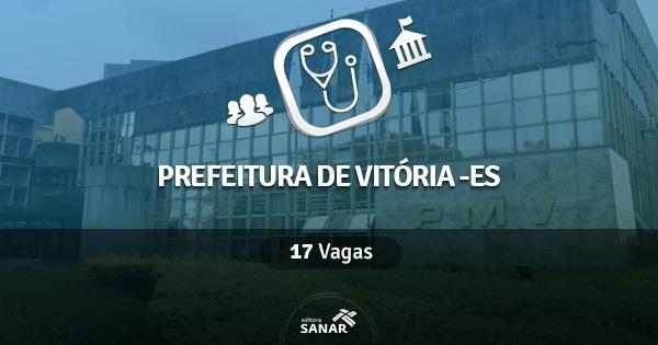 Prefeitura de Vitória (ES) abre concurso com 17 vagas para Médicos