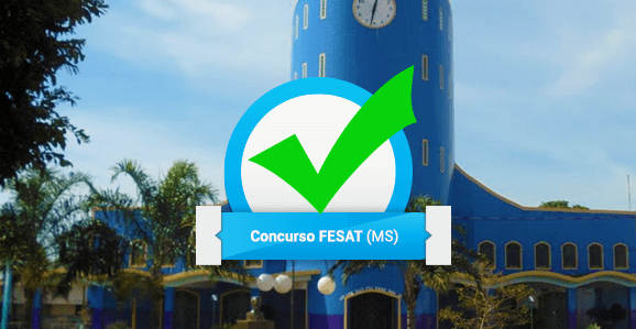 FESAT (MS) abre concurso público para áreas da Saúde