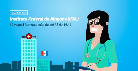 IFAL (AL) abre concurso público para Enfermeiros