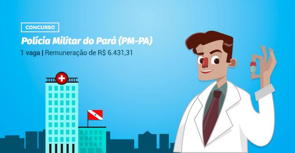 PM-PA abre concurso público para Farmacêuticos