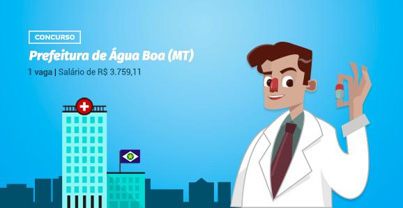 Prefeitura de Água Boa (MT) abre concurso público para Farmacêuticos