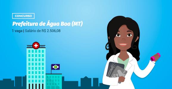 Prefeitura de Água Boa (MT) abre concurso público para Fisioterapeutas