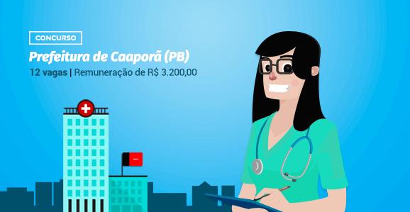 Prefeitura de Caaporã (PB) abre concurso público para Enfermeiros