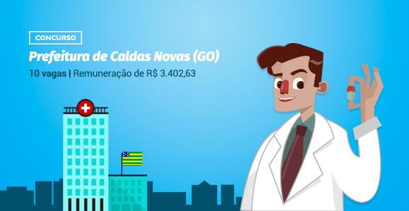 Prefeitura de Caldas Novas (GO) abre concurso público para Farmacêuticos