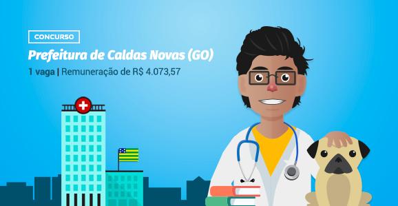 Prefeitura de Caldas Novas (GO) abre concurso público para Veterinários