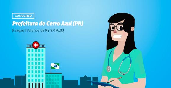 Prefeitura de Cerro Azul (PR) abre concurso público para Enfermeiros