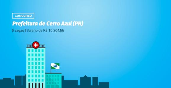 Prefeitura de Cerro Azul (PR) abre concurso público para Médicos