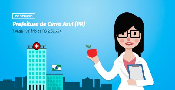 Prefeitura de Cerro Azul (PR) abre concurso público para Nutricionistas