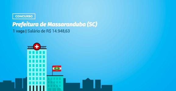 Prefeitura de Massaranduba (SC) abre concurso público para Médicos