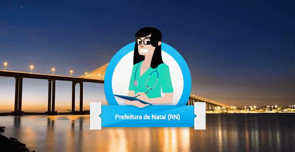 Prefeitura de Natal (RN) abre concurso público para Enfermeiros