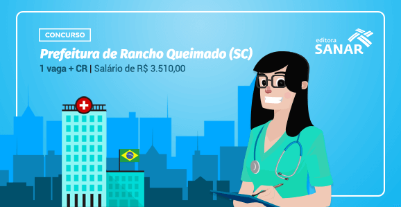 Prefeitura de Rancho Queimado (SC) abre concurso público para Enfermeiros