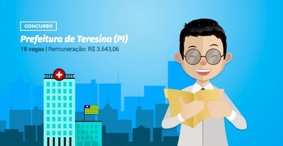 Prefeitura de Teresina (PI) abre concurso público para Psicólogos
