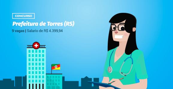 Prefeitura de Torres (RS) abre concurso público para Enfermeiros
