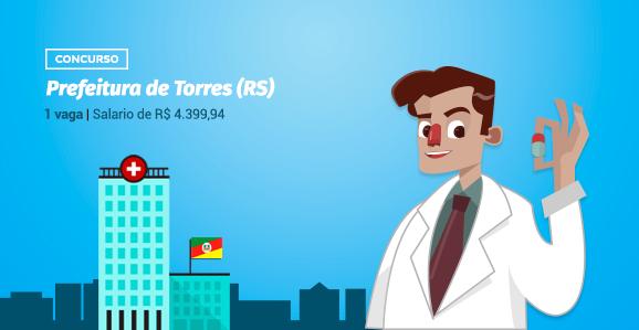 Prefeitura de Torres (RS) abre concurso público para Farmacêuticos