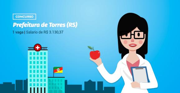 Prefeitura de Torres (RS) abre concurso público para Nutricionistas