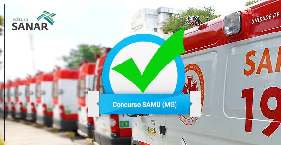 Concurso público aberto no SAMU/MG e anunciado no SAMU/CE