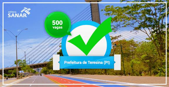 Prefeitura de Teresina (PI) oferecerá 500 vagas em saúde em novo Edital