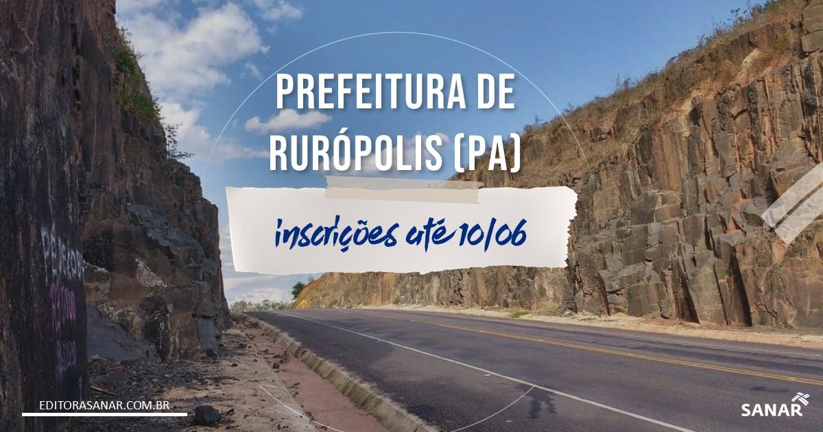 Concurso de Rurópolis - PA: mais de 50 vagas para área da Saúde!